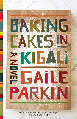 Fiction for foodies: Baking Cakes in Kigali